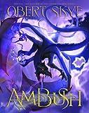 Ambush: Book 3 In the Pillagy