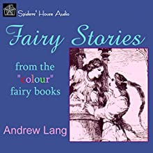 Fairy Stories Audiobook by Andrew Lang Narrated by Roy Macready