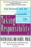 Taking Responsibility: Self-Reliance and the Accountable Life (0684832488) by Nathaniel Branden
