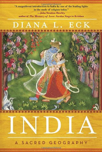 India: A Sacred Geography: Diana L Eck: 9780385531924: Amazon.com: Books