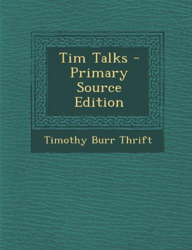 Tim Talks - Primary Source Edition Image