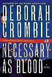 Necessary as Blood (Duncan Kincaid / Gemma James Book 13)