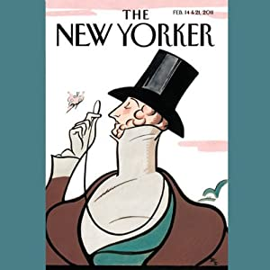 The New Yorker, February 14th & 21st 2011: Part 1 (Dexter Filkins, Malcolm Gladwell, James Surowiecki) Periodical