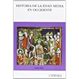 Historia de la Edad Media en Occidente (Historia. Serie Mayor)