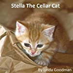 Stella the Cellar Cat | Linda Goodman
