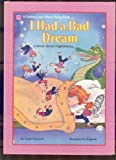 I Had a Bad Dream: A Book About Nightmares (Learn About Living Books) (0307609375) by Hayward, Linda