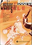 img - for Crashing the Boards: A Friendly Study Guide for the USMLE Step 1 by Yeh Benjamin Wu Sean Flynn Matt Biswas Shankha S. Bulsara Ketan R. Liao Lawrence Paydarfar Joseph A. (1999-08-12) Paperback book / textbook / text book