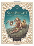 Star Bright and the Looking Glass HC (1607066009) by Luna, Jonathan