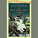 The Wee Free Men: Discworld Childrens, Book 2 Audiobook by Terry Pratchett Narrated by Stephen Briggs