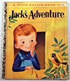 Jacks Adventure (A Little Golden Book)