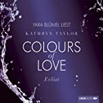 Erlöst (Colours of Love 5) | Kathryn Taylor