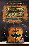 Star Wars Wookiee - Zwischen Himmel und Hölle: Band 3. Ein Origami-Yoda-Roman (Baumhaus Verlag)