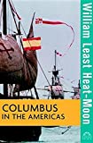 Columbus in the Americas (Turning Points in History) (0471211893) by Heat-Moon, William Least