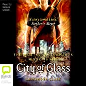 City of Glass: Mortal Instruments, Book Three | Cassandra Clare