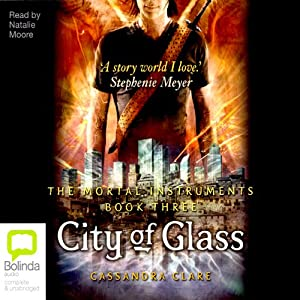 City of Glass: Mortal Instruments, Book Three | [Cassandra Clare]