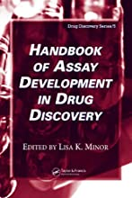 Handbook of Assay Development in Drug Discovery Drug Discovery Series