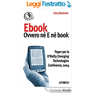 Ebook: ovvero né E né book: Paper per la O'Reilly Emerging Technologies Conference, 2004