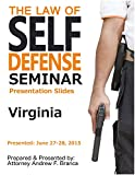 Law of Self Defense Seminar: Virginia: Frederick MD: June 27, 2015