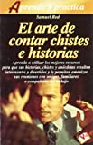 img - for El Arte de Contar Chistes E Historias book / textbook / text book