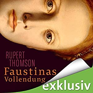 Faustinas Vollendung Hörbuch