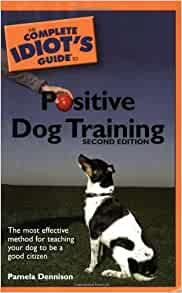 Idiot S Guides Dog Training Review