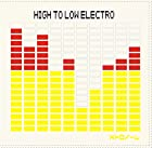 HIGH TO LOW ELECTRO(初回限定盤)(DVD付)(在庫あり。)