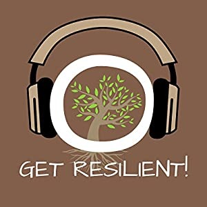 Get Resilient! Resilienz-Training mit Hypnose Hörbuch