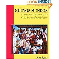 Nuevos Mundos: Lectura, cultura y comunicacin / Curso de espaol para bilingües (Nuevos Mundos/New World (Spanish...