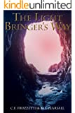 The Light Bringer's Way (The Light Bringer Series Book 2)