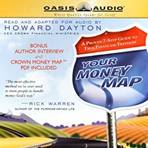 Your Money Map: A Proven 7-Step Guide to True Financial Freedom | [Howard Dayton]