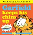 Garfield Keeps His Chins Up: His 23rd Book
