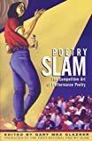 Poetry Slam: The Competitive Art of Performance Poetry