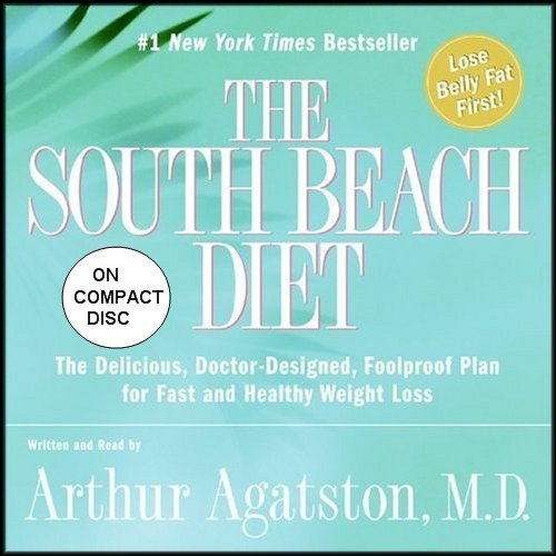 Hardcover and Audiobook CD Set: The South Beach Diet (Delicious, Doctor Designed, Foolproof Plan for Fast and Healthy Weight Loss) [1 Hardcover/2 Audio CDs]