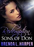 REDEMPTION (Sons of Don Book 3)