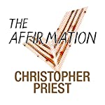 The Affirmation | Christopher Priest
