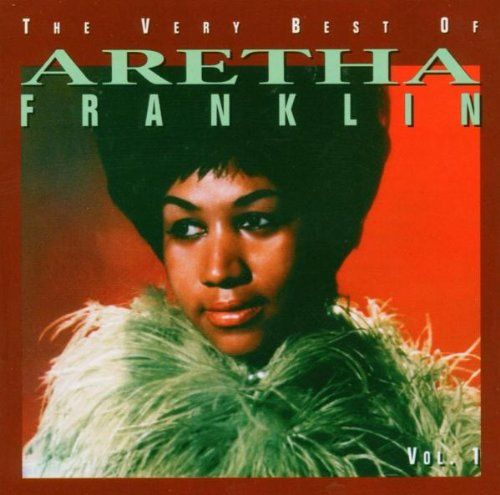 Aretha Franklin - The Very Best of Aretha Franklin The 60