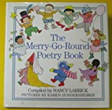 The Merry-Go-Round Poetry Book (0385298145) by Larrick, Nancy