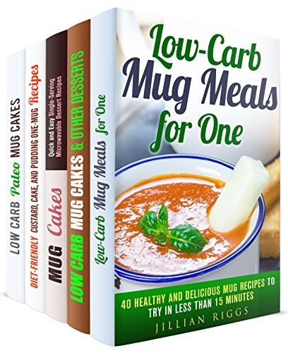 Mug Meals for One Box Set (5 in 1): Easy and Delicious One-Mug Meals for Busy People (Microwave Meals & Recipes) by Jillian Riggs, Sherry Morgan, Jessica Meyer, Elena Chambers, Sheila Hope