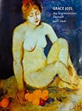 img - for Grace Joel: An Impressionist Portrait by Joel L. Schiff (2015-02-01) book / textbook / text book