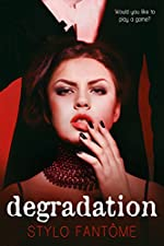 Degradation (The Kane Trilogy Book 1)
