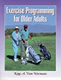 img - for Exercise Programming for Older Adults book / textbook / text book