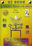 echange, troc DVD Qi Gong (Qigong ou Chi Kung) Guigen - Le retour à la source