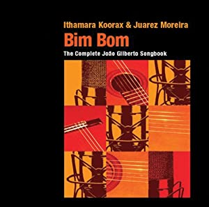 Bim Bom: Complete Joao Gilberto Songbook