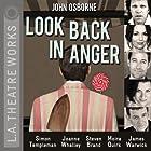 Look Back in Anger Hörspiel von John Osborne Gesprochen von: Steven Brand, Moira Quirk, Simon Templeman, James Warwick, Joanne Whalley