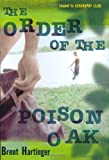 The Order of the Poison Oak (0060567309) by Hartinger, Brent