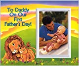 To Daddy on Our First Father's Day - lions - Picture Frame Gift