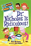 My Weirder School #8: Dr. Nicholas Is Ridiculous!