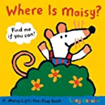 Where Is Maisy?: A Maisy Lift-the-Fla...