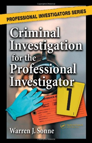 Criminal Investigation for the Professional Investigator (Professional Investigators Series)