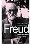 Freud: Inventor of the Modern Mind (Eminent Lives) (0061768898) by Kramer, Peter D.